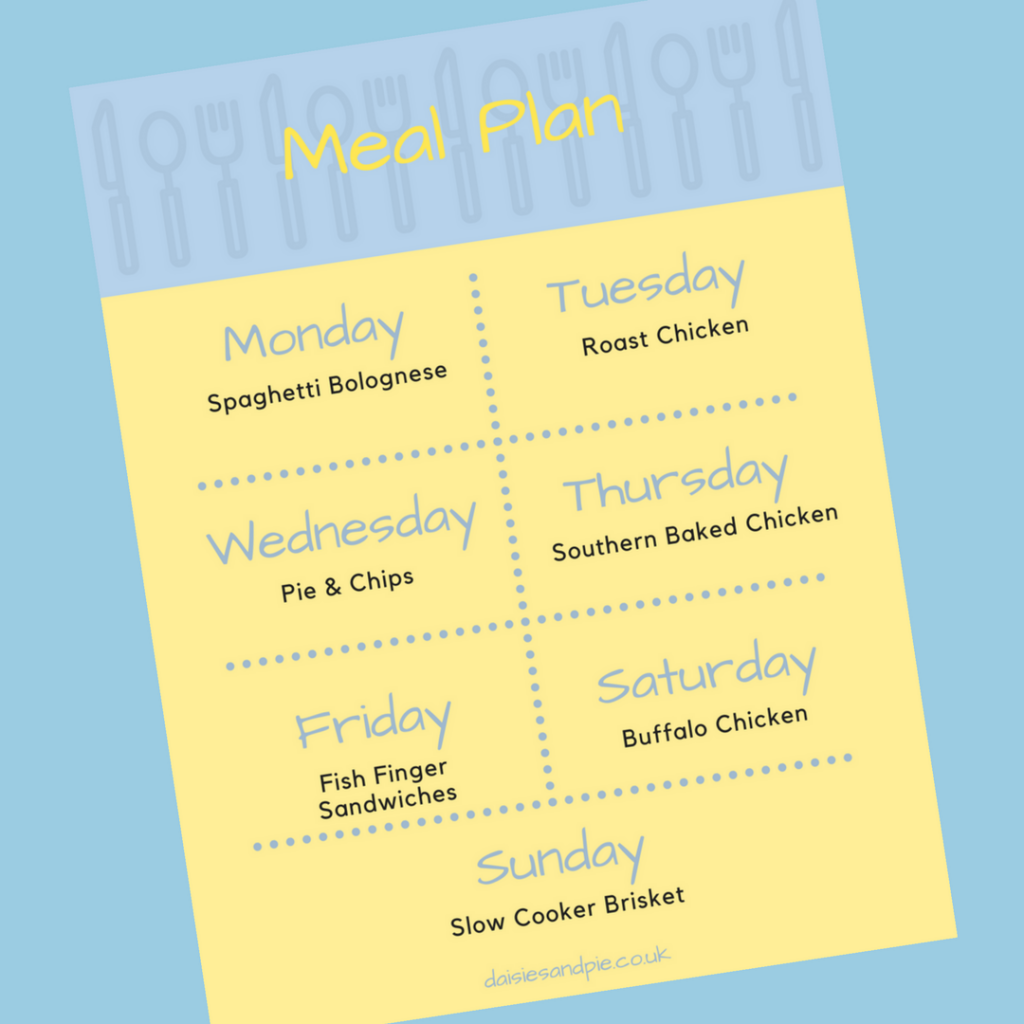 weekly meal plan, Monday - spaghetti bolognese, Tuesday - Roast chicken, Wednesday - Pie and chips, Thursday - Southern baked chicken, Friday - fish finger sandwiches, Saturday Buffalo chicken, Sunday - slow cooker brisket.