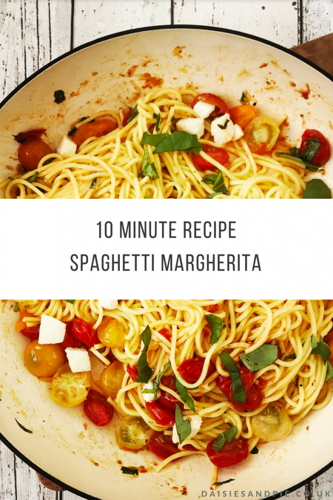 "enamel pan filled with spaghetti margherita. Text overlay saying ""10 minute recipe spaghetti margherita - www.daisiesandpie.co.uk"""