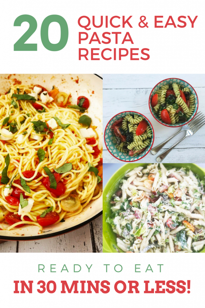 panful of spaghetti margherita, two bowls of easy pesto pasta with veggies, BLT pasta salad. Text overlay saying 20 easy pasta recipes ready in 30 minutes or less""