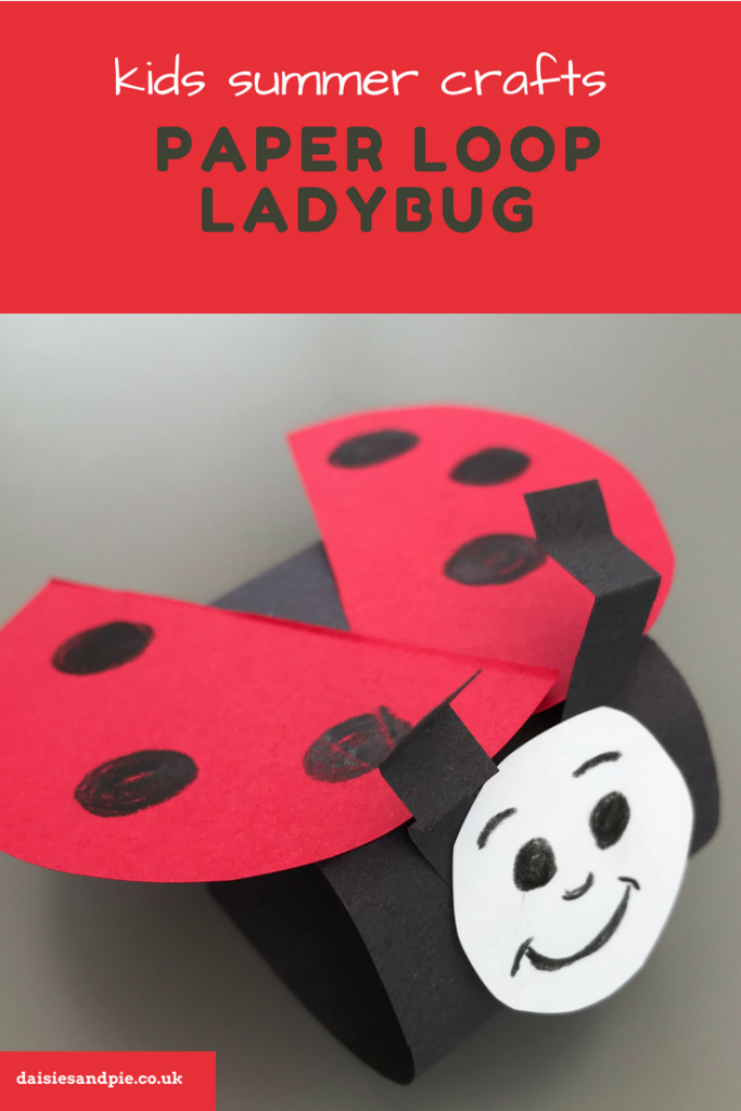 "paper loop ladybird made by kids. Text overlay saying ""kids summer craft - paper loop ladybug"""
