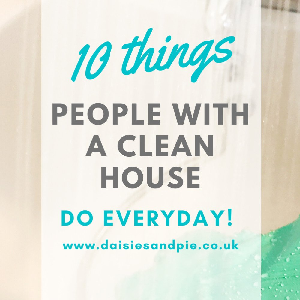 """image of a white bath being cleaned by person wearing pale blue rubber gloves. Text overlay """"10 things people with a clean house do everyday"""""""