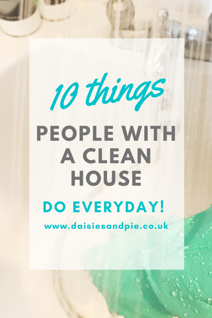 "image of a white bath being cleaned by person wearing pale blue rubber gloves. Text overlay ""10 things people with a clean house do everyday"""