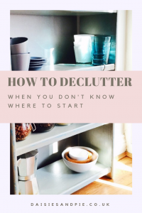 """tidy grey shelving using with bowls and cups neatly stacked. Text overlay saying """"how to declutter when you don't know where to start"""""""