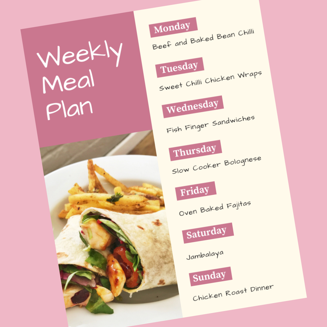 Printable family meal plan - Monday - beef and baked bean chilli, Tuesday - sweet chilli chicken wraps, Wednesday - fish finger sandwiches, Thursday - slow cooker bolognese, Friday - oven baked fajitas, Saturday - jambalaya, Sunday - roast chicken dinner