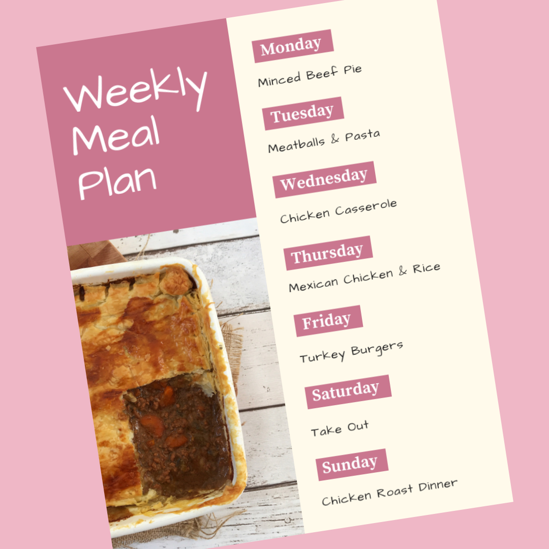 weekly family meal plan - Monday - minced beef pie, Tuesday - meatballs and pasta, Wednesday - chicken casserole, Thursday - Mexican chicken and rice, Friday - turkey burgers, Saturday - take out, Sunday - chicken roast dinner