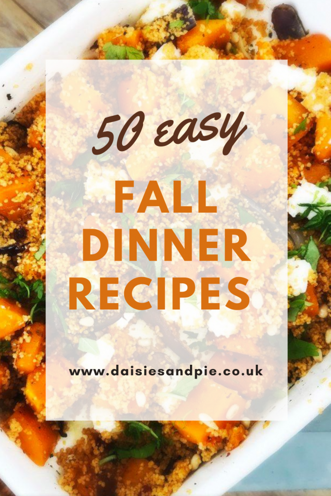 """roast squash and feta couscous in an enamel roasting tin. Text overlay """"50 easy fall dinner recipes www.dasiesandpie.co.uk"""""""