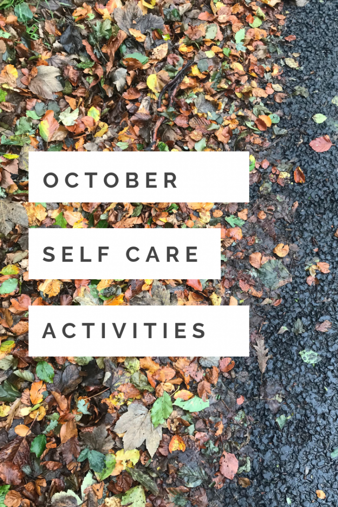 "autumn leaves - text overlay saying ""October self care activities"""