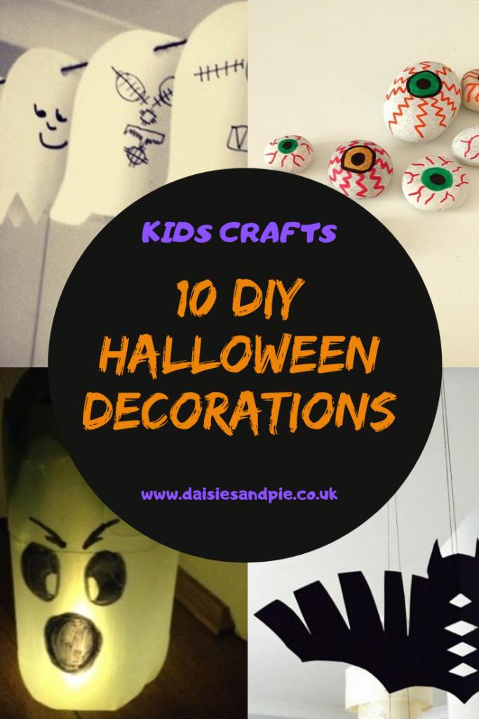 "DIY Halloween decorations - ghost garland, painted stone eyeballs, ghost milk bottle lantern, cut out bat decorations. Text ""kids crafts - 10 DIY Halloween decorations - www.daisiesandpie.co.uk"""