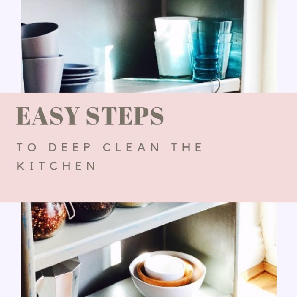 "grey kitchen shelving unit with glasses and grey cups and saucers and nest of bowls. Text overlay saying ""easy steps to deep clean the kitchen"""