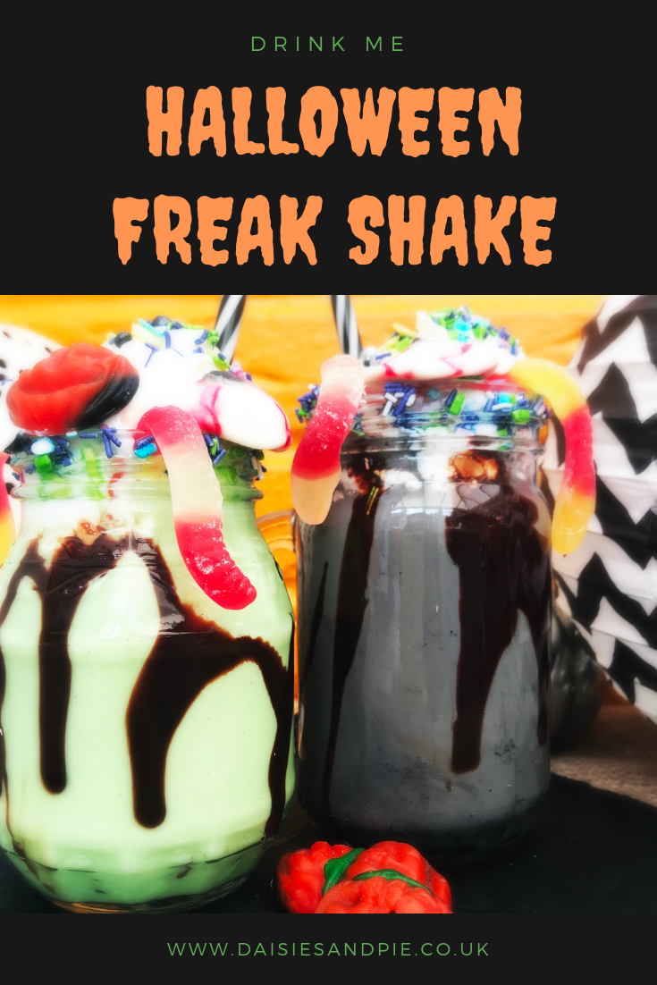 "green and black Halloween freak shakes topped with cream, sprinkles and Halloween jelly sweets. Text overlay saying ""drink me Halloween freak shake recipe"""