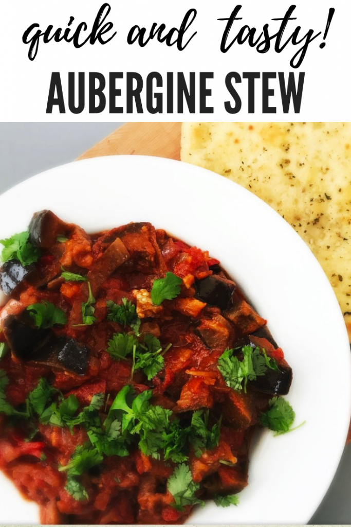 """aubergine stew - a vegan stew made with aubergines and tomato, served in a white bowl scattered with chopped flat leaf parsley and served with a garlicky naan bread. text overlay """"quick and tasty aubergine stew"""""""