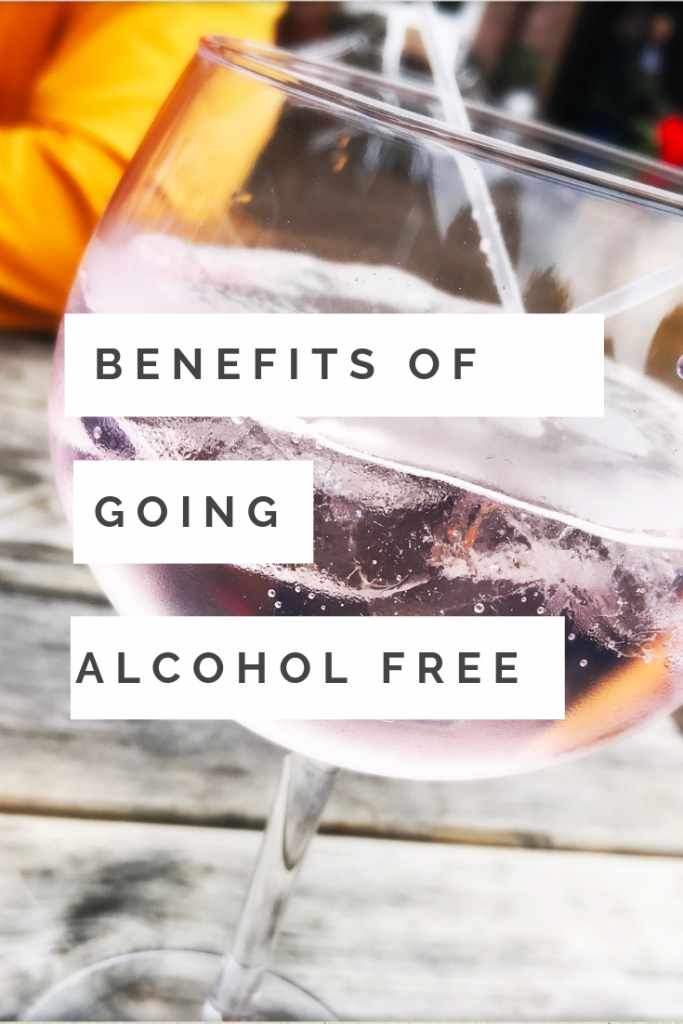 "glass of rhubarb gin - Text overlay saying ""benefits of going alcohol free"""