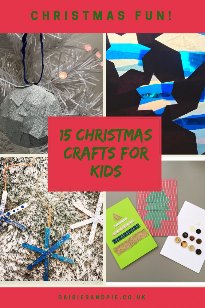 "4 images of kids christmas crafts - a glitter tape bauble, a blue tissue paper stained glass window, glittery snowflakes made from wooden lollipop sticks and christmas cards made by toddlers. Text overlay saying ""15 christmas crafts for kids"""