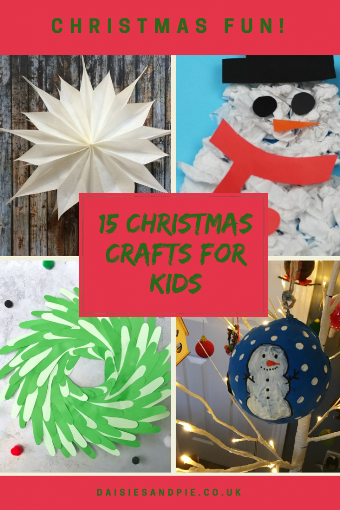 "4 images of kids Christmas crafts - paper star, scrunched up paper snowman collage, handprint wreath, snowman paper mâché bauble. Text overlay saying ""15 Christmas crafts for kids"""