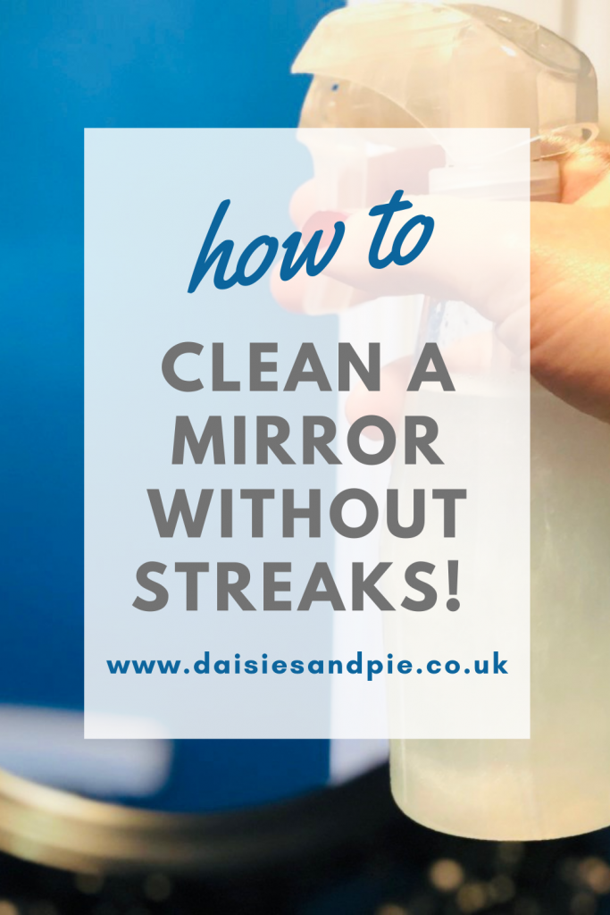 "homemade mirror cleaner. Text overlay ""how to clean a mirror without streaks"""