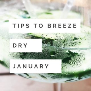"""glass of gin and tonic with cucumber in it. Text overlay saying """"tips to breeze dry january"""""""
