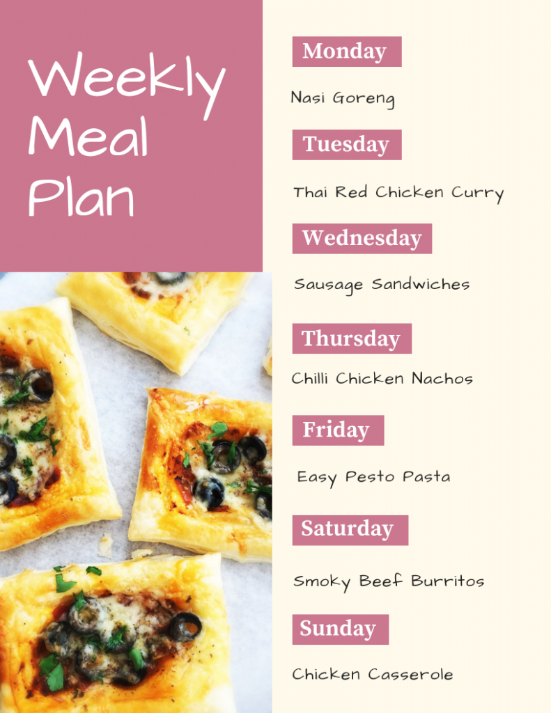 weekly meal plan - Monday - nasi goreng, Tuesday - Thai red chicken curry, Wednesday - sausage sandwiches, Thursday - chilli chicken nachos, Friday - easy pasta pesto, Saturday - smoky beef burritos, Sunday - chicken casserole