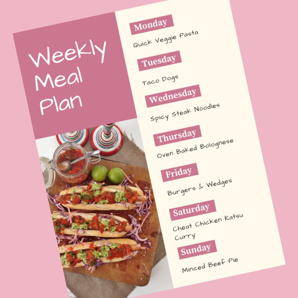 weekly meal plan - Monay - quick veggie pasta, Tuesday - taco dogs, Wednesday - spicy steak noodles, Thursday - oven baked bolognese, Friday - burgees and wedges, Saturday - cheat chicken katsu curry, Sunday - minced beef pie