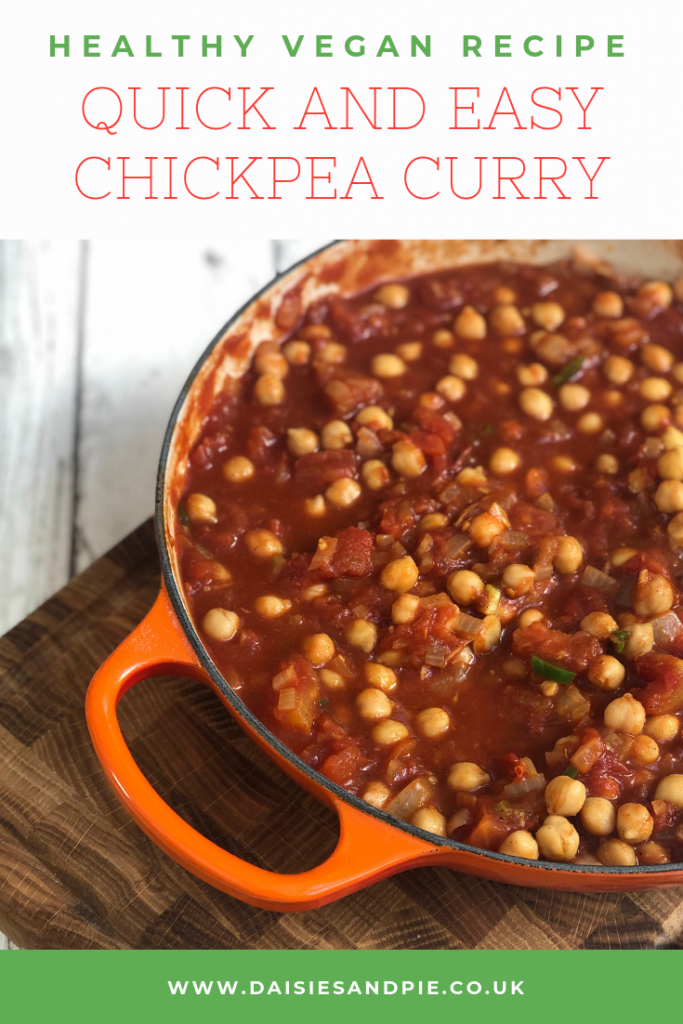 "Homemade vegan chickpea curry. Text overlay ""healthy vegan recipes - quick and easy chickpea curry"""