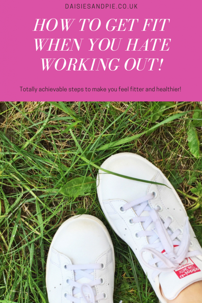 """white trainers on the grass. Text """"how to get fit when you hate working out"""""""