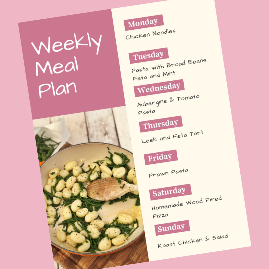 Weekly Meal Plan - Monday - chicken noodles, Tuesday - pasta with broad beans, feta and mint - Wednesday - aubergine and tomato pasta, Thursday - leek and feta tart, Friday - prawn pasta, Saturday - homemade wood fired pizza, Sunday - roast chicken and salad