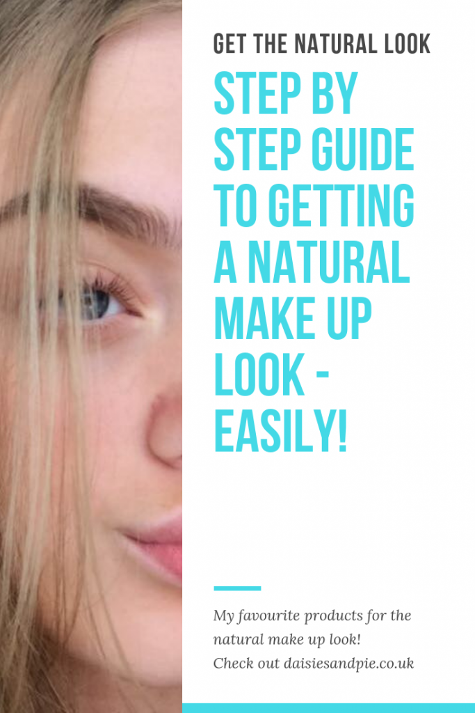 "blonde girl with natural make up. Text overlay ""step by step guide to getting a natural make up look - easily!"""