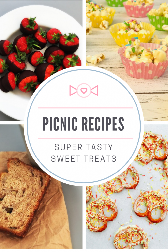 "picnic dessert - chocolate dipped strawberries, chocolate popcorn cakes, banana loaf, chocolate dipped pretzels - Text overlay ""picnic recipes - super tasty sweet treats"""