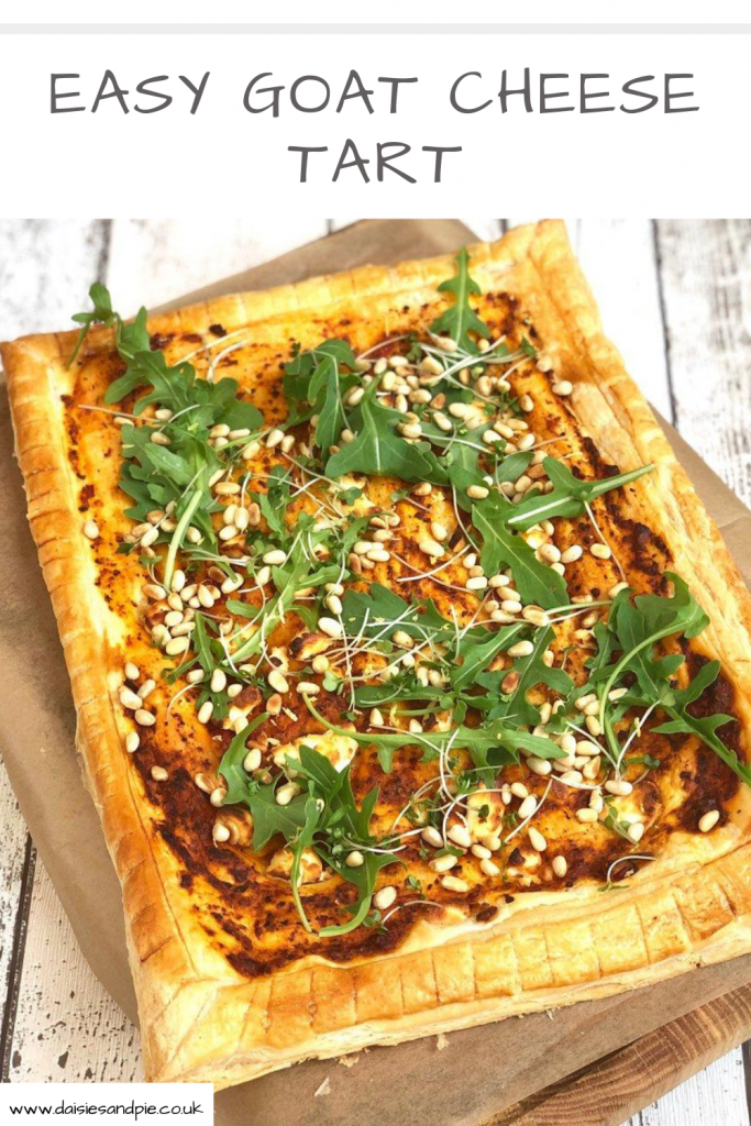 """goats cheese tart topped with rocket and pine nuts. Text overlay """"easy goat cheese tart"""""""