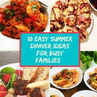 "easy summer dinner ideas - spanish rice, french bread pizza, ploughman's lunch and tuna pasta. Text ""10 easy summer dinner ideas for busy families"""