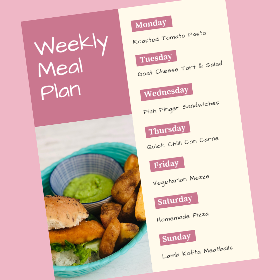 weekly meal plan - monday - roast tomato pasta, Tuesday - goat cheese tart, Wednesday - fish finger sandwiches, Thursday - quick chilli con carne, Friday - vegetarian mezzo, Saturday - homemade pizza, Sunday - lamb kofta meatballs