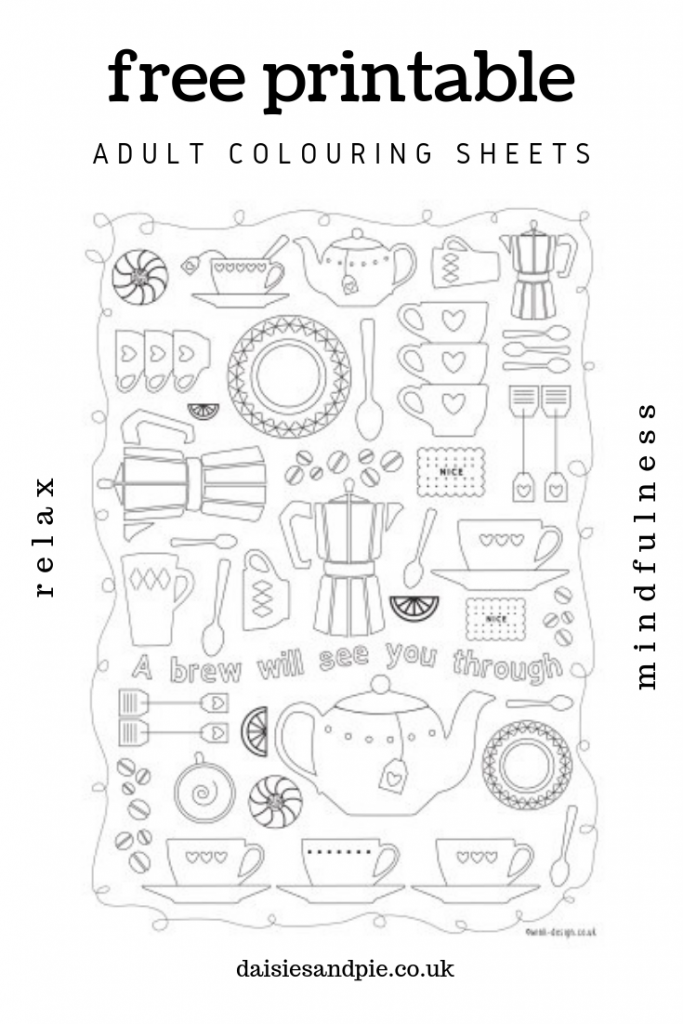"""free printable adult colouring sheet with cups, saucers and teapots  - contains inspirational quote - """"a brew will see you through"""""""