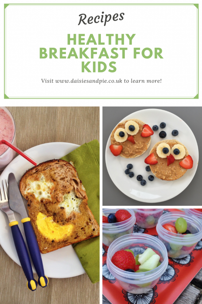 "three kids breakfast recipes - star eggy bread, owl toast with peanut butter and fruit and fruit salad pots. Text ""recipes breakfast smoothies for kids visit www.daisiesandpie.co.uk to learn more"""