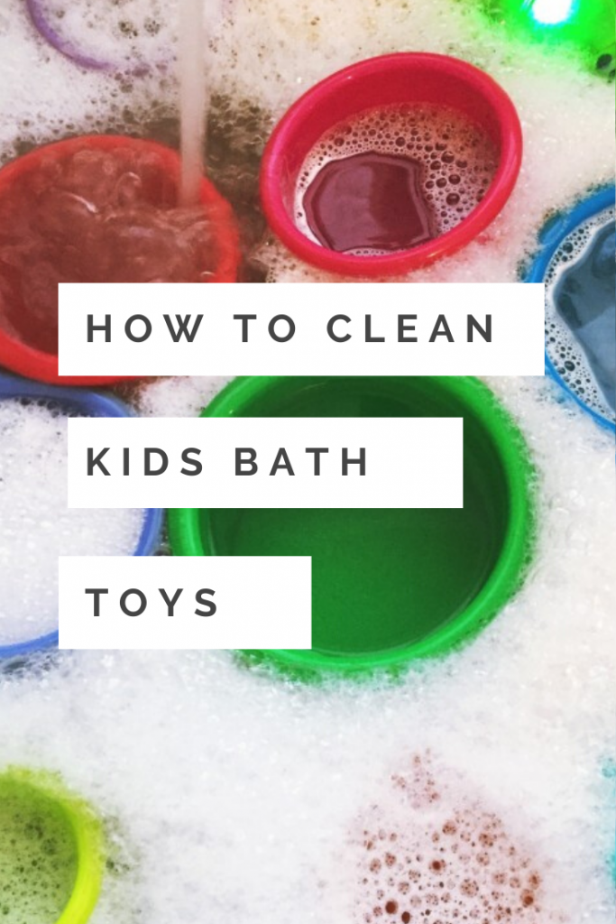 "kids bath toys in hot soapy water. Text overlay ""how to clean bath toys"""