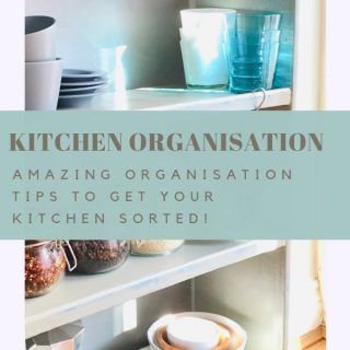 "neatly stacked kitchen shelves. Text ""kitchen organisation - amazing organisation tips to get your kitchen sorted"""
