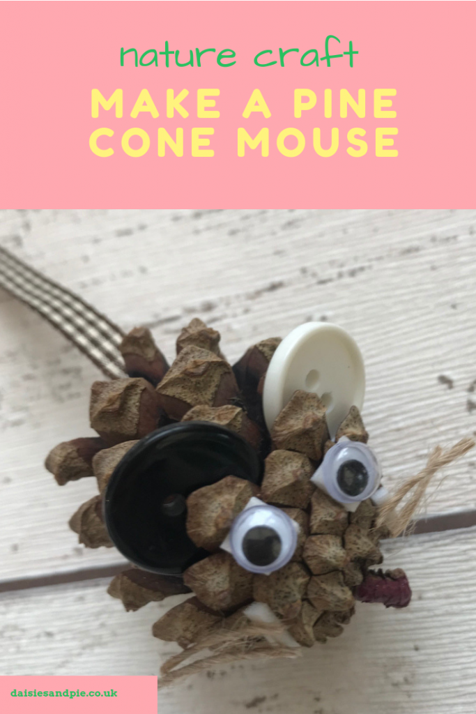 "pine cone with button ears, google eyes, ribbon tale and string whiskers being made into a pine cone mouse . Text "" nature craft - make a pine cone mouse"""
