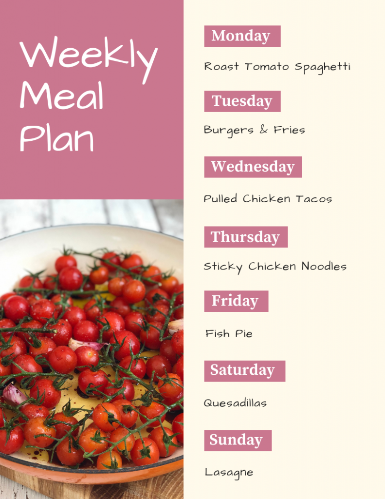 weekly meal plan - Monday - roast tomato spaghetti, Tuesday - burger and fries, Wednesday - pulled chicken tacos, Thursday - sticky chicken noodles, Friday - fish pie, Saturday - quesadilla, Sunday - lasagne