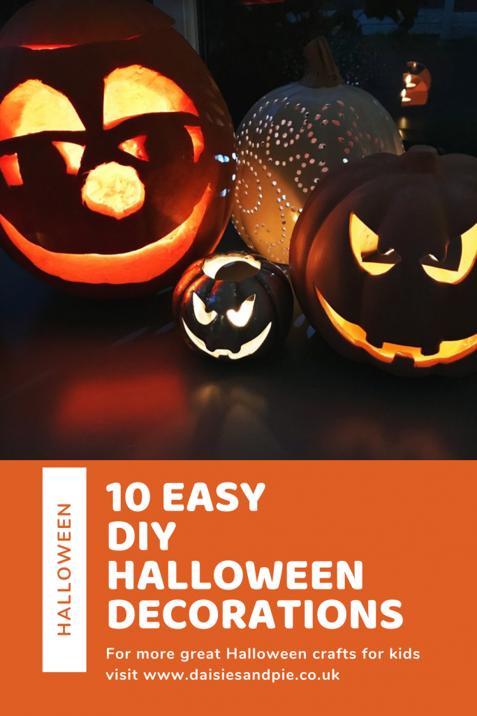 """cute carved pumpkins. Text overlay """"10 easy DIY Halloween decorations - for more great Halloween crafts for kids visit www.daisiesandpi.eo.uk"""""""