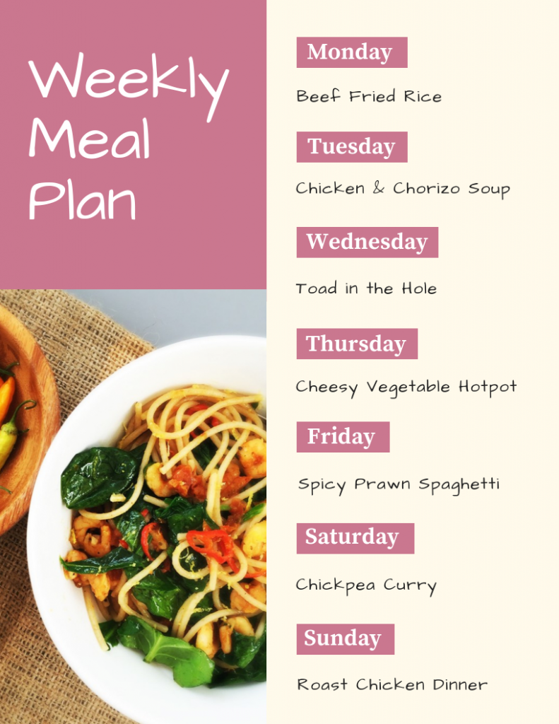 Weekly meal plan - Monday - beef fried rice, Tuesday - chicken and chorizo soup, Wednesday - toad in the hole, Thursday - cheesy vegetable hotpot, Friday - spicy prawn spaghetti, Saturday - chickpea curry, Sunday roast chicken dinner - www.dasiesandpie.co.uk