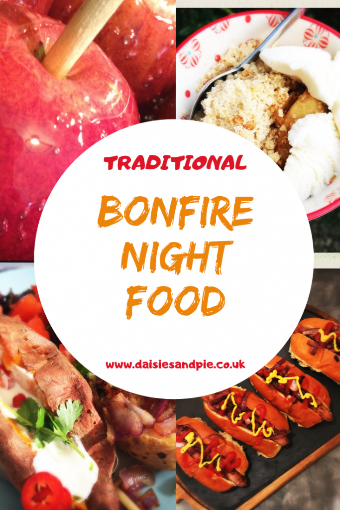 "Bonfire Night Food - homemade red toffee apples, sticky toffee apple crumble with ice cream, oven baked potatoes filled with soured cream, chillies and cheese, Bonfire bangers - hot dogs with onions, mustard and ketchup served on a slate. Text ""traditional Bonfire Night food - www.daisiesandpie.co.uk"""