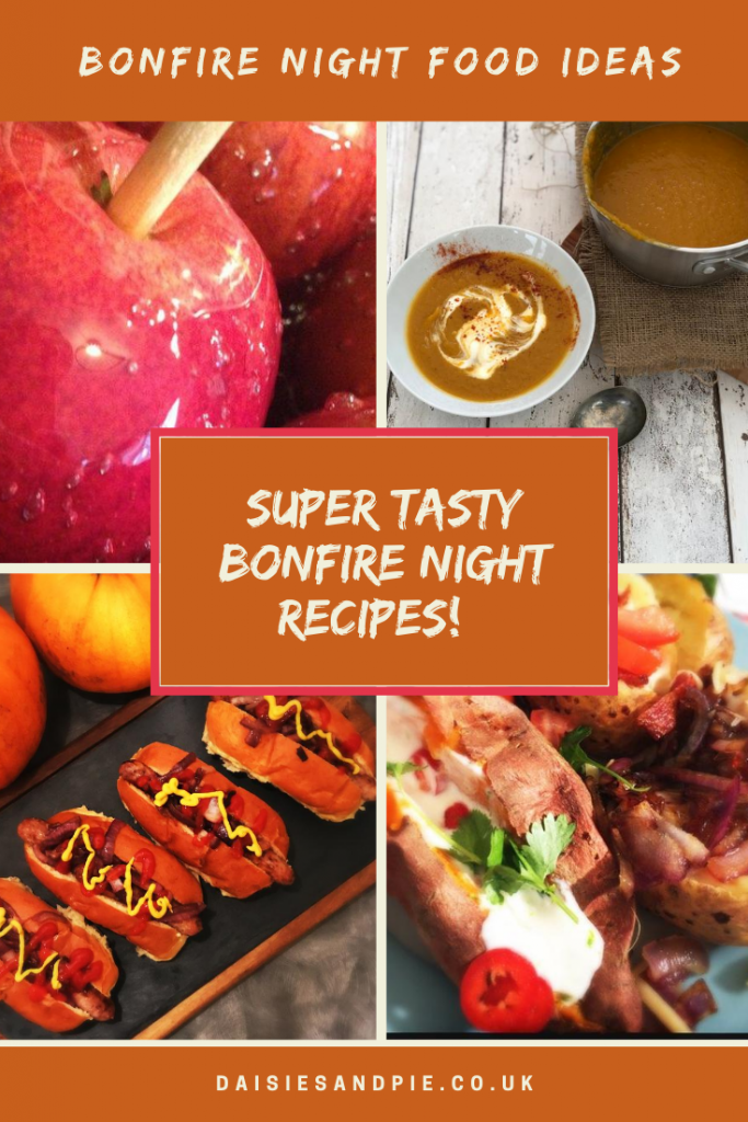 "four images of bonfire night food - homemade red toffee apples on wooden sticks, homemade pumpkin soup, homemade hotdogs with onions, ketchup and mustard, baked potatoes stuffed with cheese, soured cream and chillies. Text ""bonfire night food ideas - super tasty bonfire night recipes"""