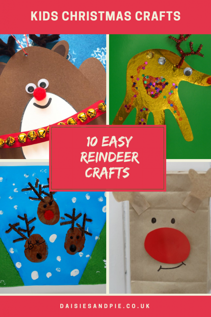 "four images of kids reindeer crafts - one reindeer cartoon made from paper shapes, one reindeer made from handprint and glitter, little reindeer paintings against a blue sky with painted snow flakes, reindeer made from a little brown paper bag with antlers and red pompom nose. Text overlay ""10 easy reindeer crafts - www.daisiesandpie.co.uk"""