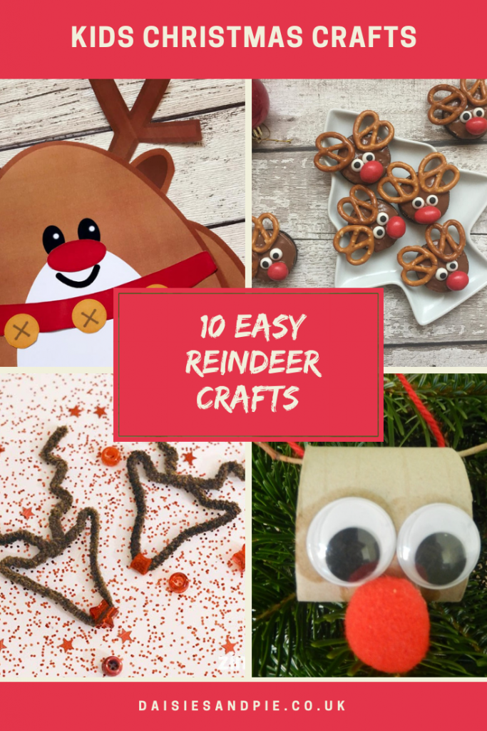 "four images of kids christmas reindeer crafts - one reindeer picture made from paper shapes, one image of little reindeer cakes made from chocolate dipped oreos, and pretzels, reindeer face outline made from brown pipe cleaners with little shiny red star nose, reindeer face made from toilet roll tube with google eyes and red pop pom nose. Text ""10 easy reindeer crafts - www.daisiesandpie.co.uk"""