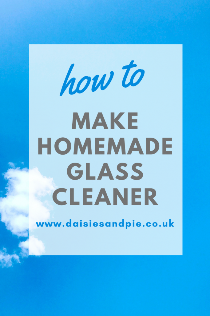"""blue sky with fluffy white cloud. Text overlay reads """"how to make homemade glass cleaner - www.daisiessandpie.co.uk"""""""