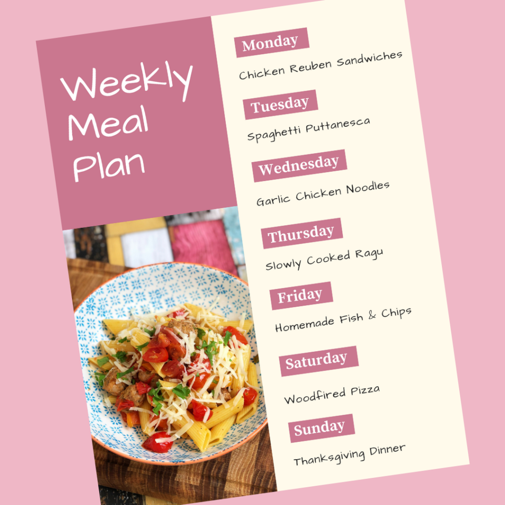 weekly meal plan - Monday - Chicken Reuben Sandwiches, Tuesday - Spaghetti Puttanesca, Wednesday - Garlic Chicken Noodles, Thursday - Slowly Cooked Beef Ragu, Friday - Homemade Fish & Chips, Saturday - Woodfired Pizza, Sunday - Thanksgiving Dinner - www.daisiesandpie.co.uk
