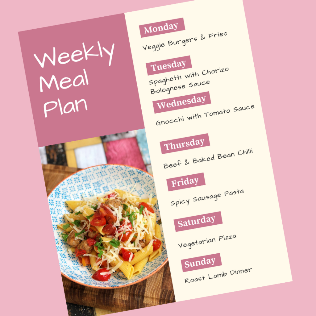 weekly meal plan - Monday - Veggie Burgers & Fries, Tuesday - Spaghetti with Chorizo Bolognese Sauce, Wednesday - Gnocchi and Tomato Sauce, Thursday - Beef and Baked Bean Chilli, Friday - Spicy Sausage Pasta, Saturday - Vegetarian Pizza, Sunday - Roast lamb dinner
