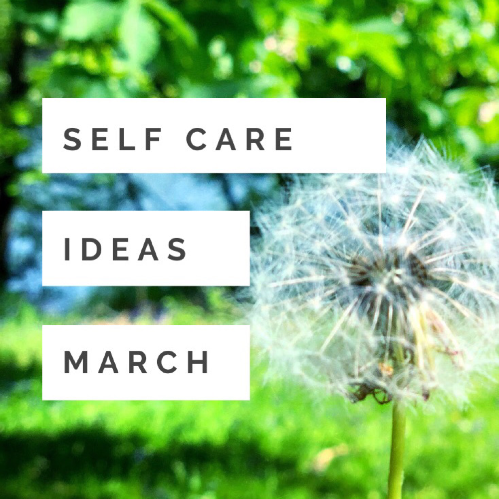 "green grassy field with a one o clock dandelion. Text ""self care ideas March"""