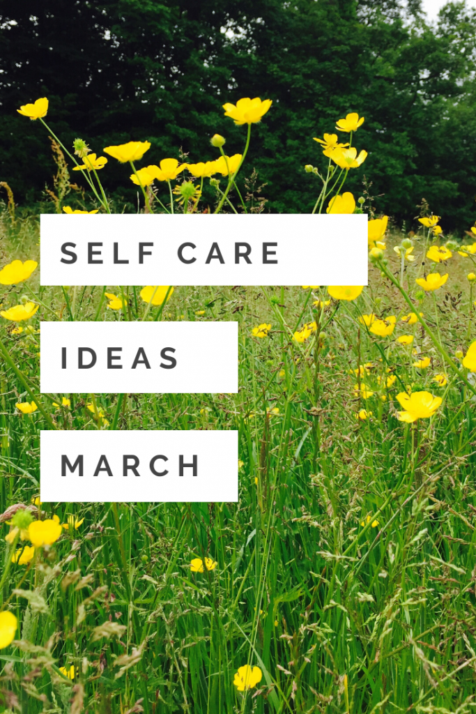 """field of butter cups in the sunshine. Text """"self care ideas March"""""""