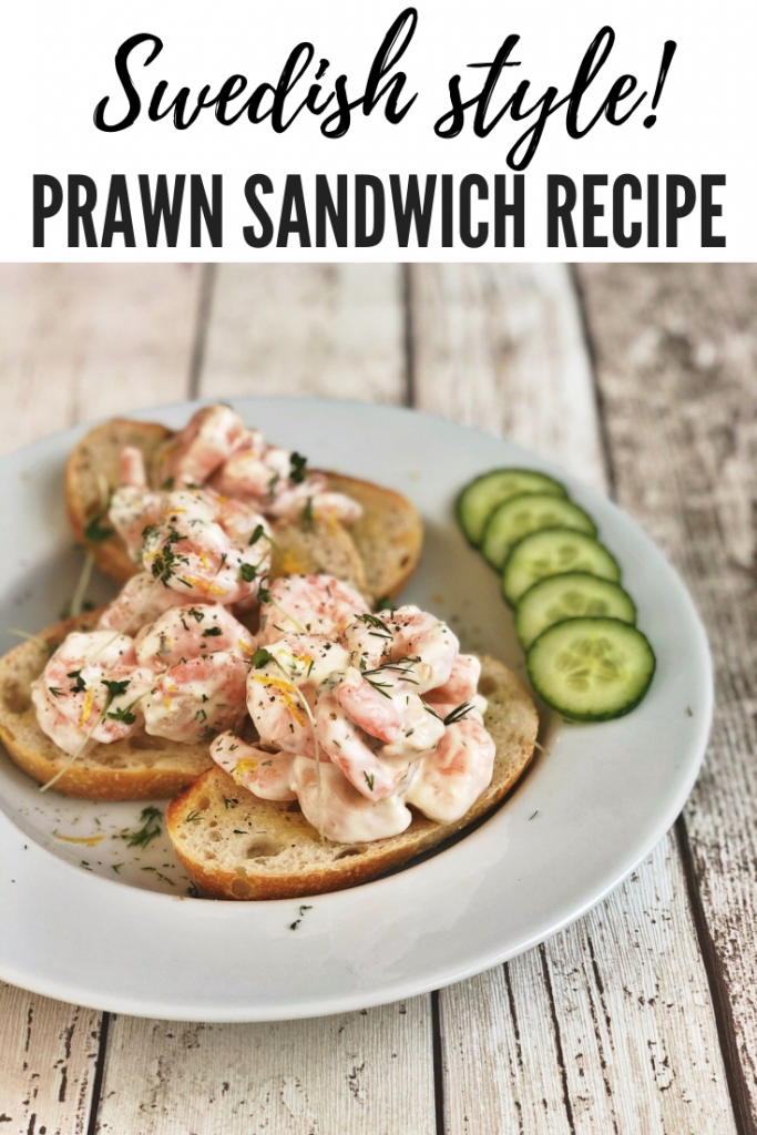 """Swedish style prawn sandwiches - toasted rye bread topped with king prawns tossed in mayonnaise, lemon and horseradish sauce served on white plates with a side of cucumbers. text overlay """"delicious prawn sandwich recipe"""""""