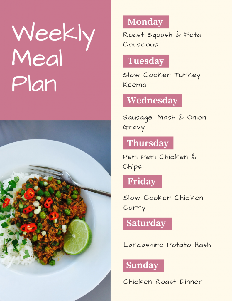 weekly meal plan - image of slow cooker turkey keema served with rice and scattered with chopped coriander and red chillies. Text to side with weekly meal plan meal list - Monday - roast squash and feta couscous, Tuesday - slow cooker turkey keema, Wednesday - sausage, mash and gravy, Thursday - peri peri chicken and chips, Friday - slow cooker chicken curry, Saturday - Lancashire potato hash, Sunday - chicken roast dinner