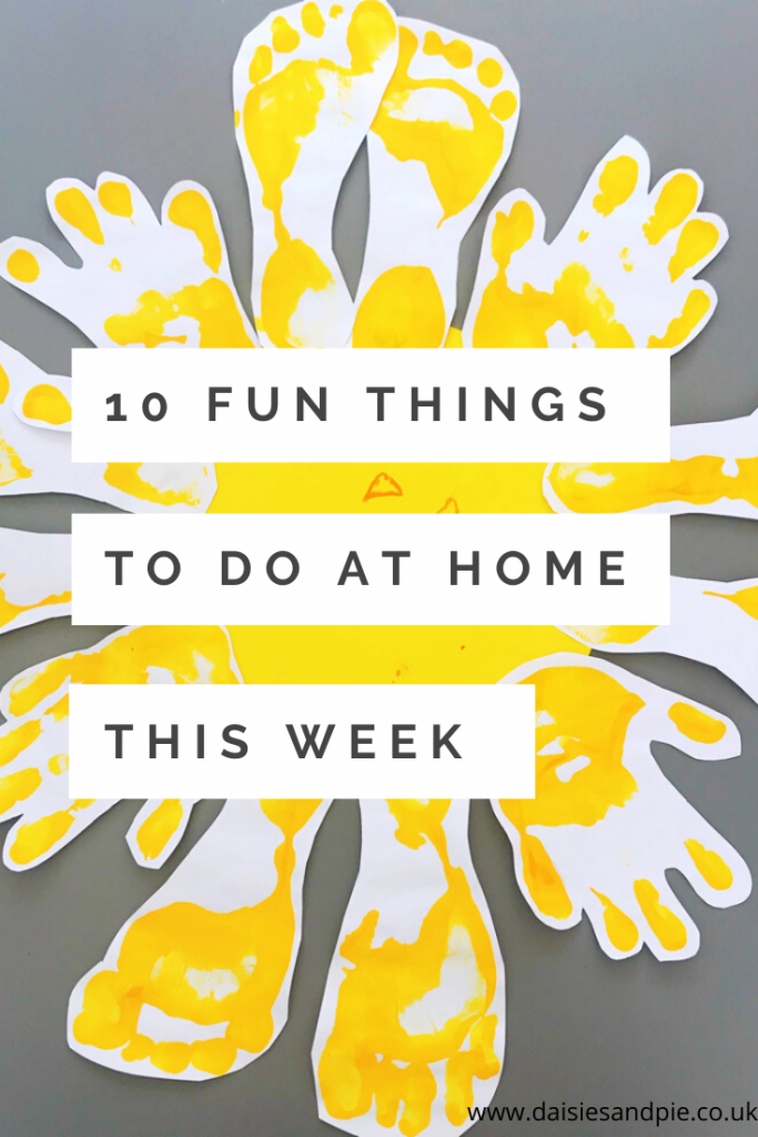 "sunshine made from yellow footprints - Text ""10 things to do at home this week"""